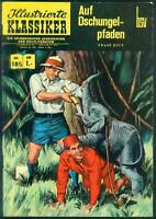 Illustrierte Klassiker Nr.185 von 1956 Auf Dschungelpfaden - ERSTAUFLAGE Z1-2