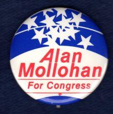 ALAN MOLLOHAN WEST VIRGINIA CONGRESS POLITICAL PINBACK BUTTON