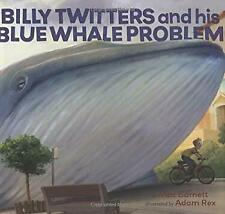 Billy Twitters and His Blue Whale Problem by Barnett, Mac