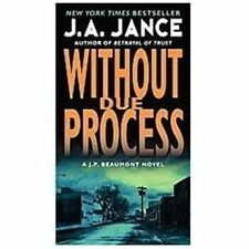 Without Due Process: A J.P. Beaumont Novel (Paperback or Softback)