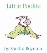 Little Pookie by Sandra Boynton - BOARD BOOK - BRAND NEW!
