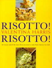 Good, Risotto! Risotto! 80 Recipes and All the Know-how You Need to Make Italy's