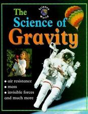 The Science of Gravity (Science World)-ExLibrary