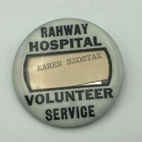 Vintage RAHWAY HOSPITAL NJ Volunteer ID Badge Button Pin Pinback Named Rare Q5