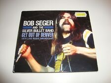 BOB SEGER AND THE SILVER BULLET BAND - Get Out Of Denver 1974 Live Radio CD