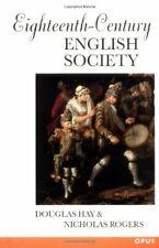 Eighteenth-Century English Society: Shuttles and Swords (OPUS) By Douglas Hay,