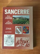 SANCERRE DEUX MILLENAIRES D'HISTOIRE
