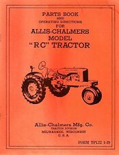 """Allis-Chalmers Model """"RC"""" Tractor Parts Book & Operating Directions"""