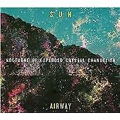 Sun Airway - Nocturne Of Crystal Exploded Chandelier CD