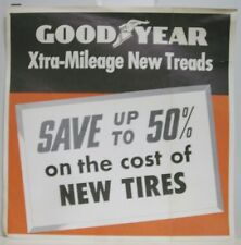 1950's Good Year Xtra-Mileage Tires Paper Sign