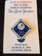 New York Yankees 26 Time World Champions 2000 Pin Pepsi Day 3/25/01Legends Field
