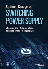 NEW Optimal Design of Switching Power Supply by Zhanyou Sha