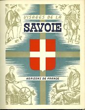 VISAGES DE LA SAVOIE - HORIZONS DE FRANCE - 1949