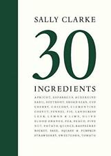 Sally CLARKE: 30 ingredienti di Clarke, Libro con copertina rigida 9780711237520