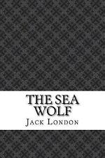 The Sea Wolf by London, Jack 9781544143514 -Paperback