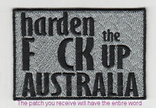 Embroidered Iron Or Sew On Cloth Biker Patch ~ Harden The F*ck Up Australia ~