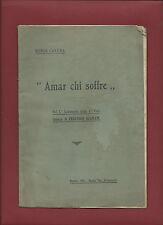 """Libro """"Amar chi Soffre"""" I° Centenario della I° Conferenza Ozanam Firenze"""