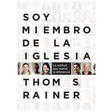 Soy Miembro de la Iglesia : La Actitud Que Marca la Diferencia by Thom S....