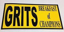 "5 3/4"" X 3"" GRITS BREAKFAST OF CHAMPIONS CONFEDERATE BUMPER STICKER NEW"