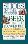 Shoes in the Freezer, Beer in the Flower Bed: And Other Down-Home Tips for H... photo