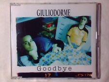GIULIODORME Goodbye cd singolo COME NUOVO LIKE NEW!!!