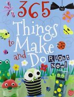 Kids Make and Do: Crafts for Children (365 Things to Make & Do),Parragon Book S