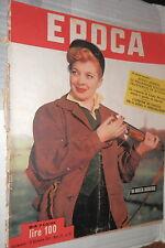 EPOCA 13 Settembre 1952 Isa Barzizza Prigionieri in Russia Darnell Fontanges di