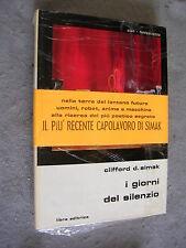 SLAN LIBRA # 18 - CLIFFORD D. SIMAK - I GIORNI DEL SILENZIO - OTTIMO - LIB55
