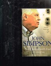Not Quite World's End: A Traveller's Tales by John Simpson