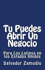 De la Mano con el Viento: Tu Puedes Abrir un Negocio : Para Los Latinos en...