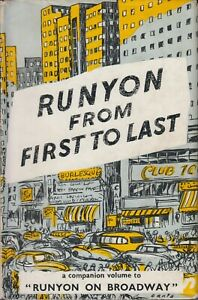 Runyon From First to Last Hardcover Damon Runyon 1954 Constable 1st Edition