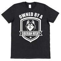 OWNED BY A SIBERIAN HUSKY T-SHIRT For Dog Lover Pet Owner Black Cotton Gift