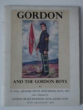 ***SIGNED***GORDON AND THE GORDON BOYS BY LT.-COL.GRAHAM SETON HUTCHISON (1944)