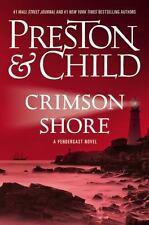 Pendergast Ser.: Crimson Shore by Lincoln Child and Douglas Preston (2015, Hardcover)