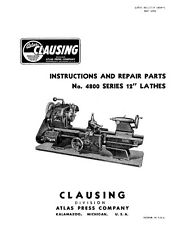 "Clausing 100 / Atlas 4800 Series 12"" Lathe Instructions and Repair Parts Manual"