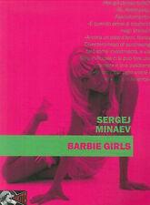 Barbie girls - Sergej Minaev - Libro Nuovo in offerta!
