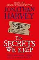 Harvey, Jonathan, The Secrets We Keep, Very Good, Paperback