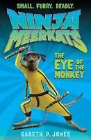 The Eye of the Monkey (Ninja Meerkats), Jones, Gareth P. , Good | Fast Delivery