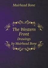 More details for the western front drawings by muirhead bone by bone, muirhead book the cheap new