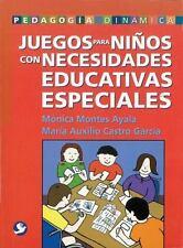 Juegos para niños con necesidades educativas especiales (Pedagogia Dinamica)