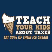 Teach Your Kids About Taxes, Eat 30% Of Their Ice Cream - Mens XL T-Shirt