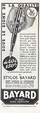 Publicité Stylo Plume Porte Plume BAYARD  vintage print ad  1936 - 2h