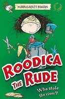 """""""AS NEW"""" Roodica the Rude: Who stole the River?, Margaret Ryan, Book"""