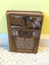 Boy Fortune Hunters in Alaska Akers Frank Baum 1st/1st ed Reilly & Britton 1908