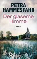Der gläserne Himmel von Petra Hammesfahr (2017, Taschenbuch)