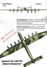 Junkers Ju 490 V1    1/72 Bird Models ResinUMbausatz / resin conversion kit