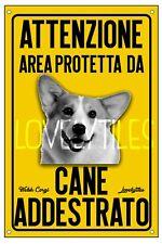 WELSH CORGI AREA PROTETTA TARGA ATTENTI AL CANE CARTELLO PVC GIALLO