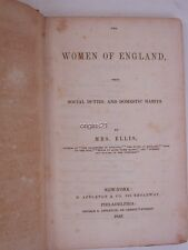 1843 Women of England by Mrs Sarah Stickney ELLIS Social DUTIES Domestic Habits