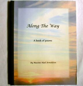 Along the Way 1998 Maxine Hail Arnoldsen Signed Poetry Book Poems 1st Edition pb