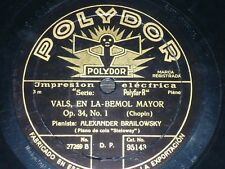 PIANO 78 rpm RECORD Polydor ALEXANDER BRAILOWSKY Vals Op 34 CHOPIN Nocturno Op 9